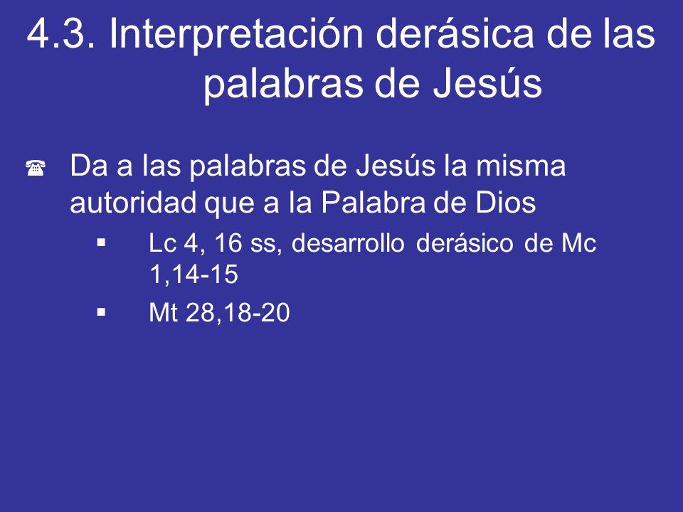 4.3. Interpretación derásica de las palabras de Jesús