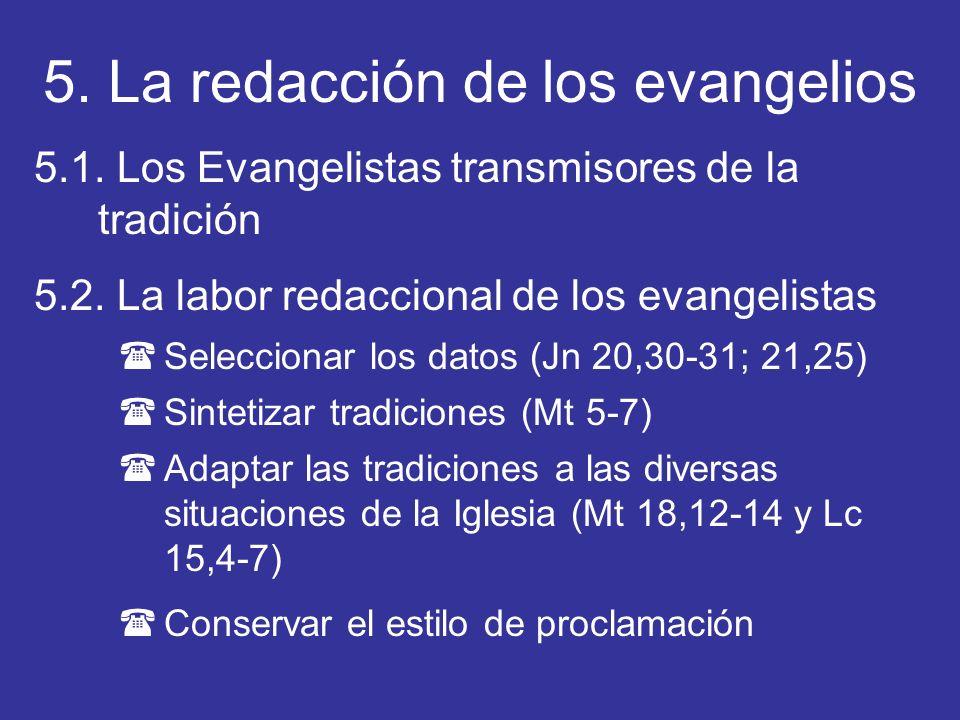 5. La redacción de los evangelios