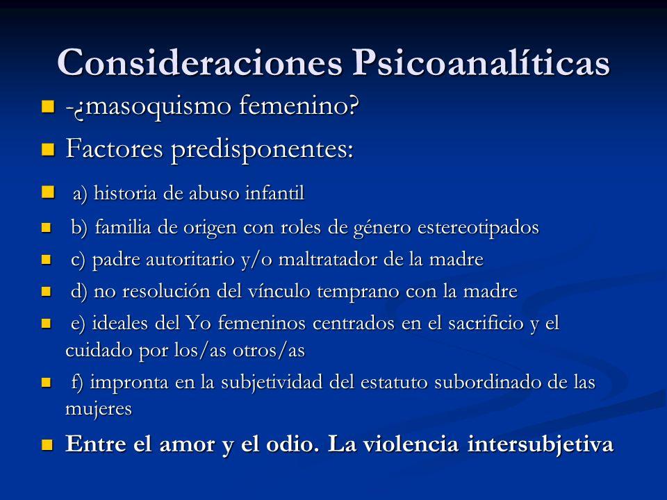 Consideraciones Psicoanalíticas