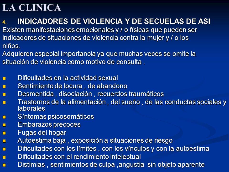 LA CLINICA INDICADORES DE VIOLENCIA Y DE SECUELAS DE ASI