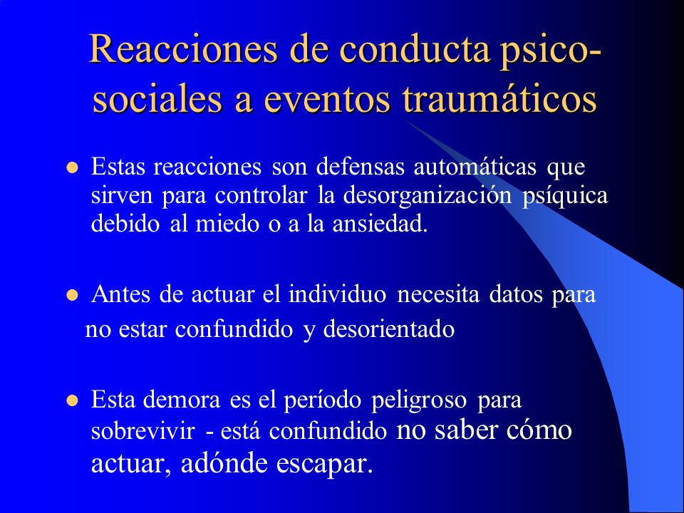 Reacciones de conducta psico-sociales a eventos traumáticos