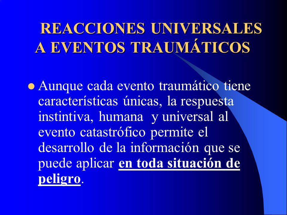 REACCIONES UNIVERSALES A EVENTOS TRAUMÁTICOS
