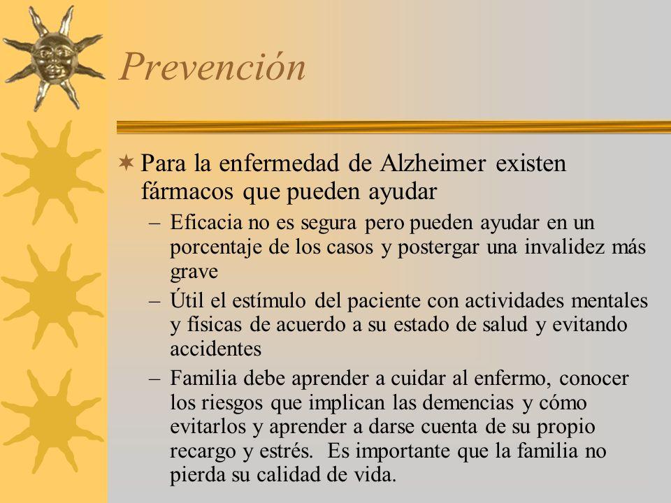 Prevención Para la enfermedad de Alzheimer existen fármacos que pueden ayudar.