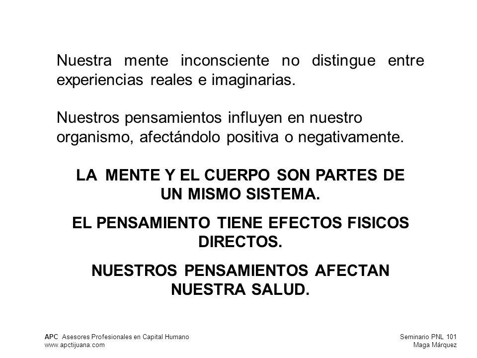 LA MENTE Y EL CUERPO SON PARTES DE UN MISMO SISTEMA.