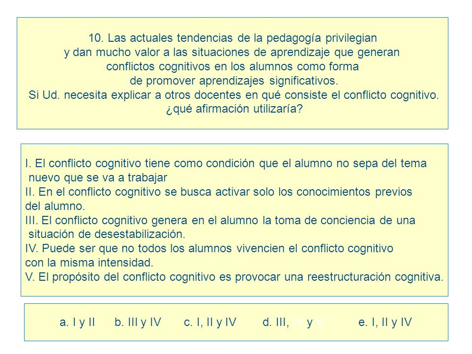 10. Las actuales tendencias de la pedagogía privilegian