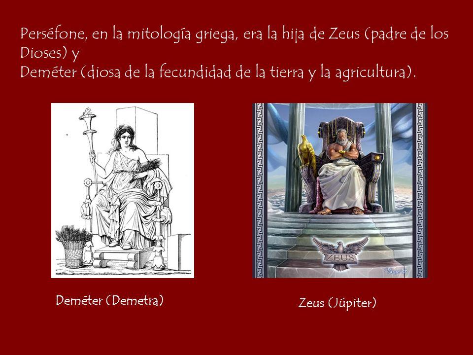 Deméter (diosa de la fecundidad de la tierra y la agricultura).