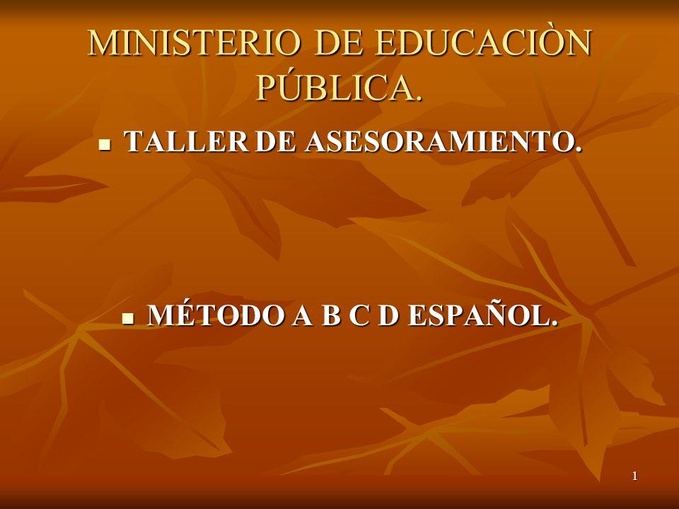 MINISTERIO DE EDUCACIÒN PÚBLICA.