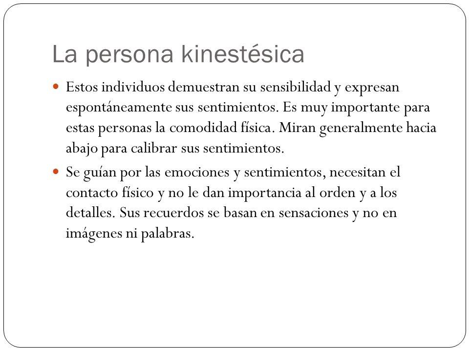 La persona kinestésica