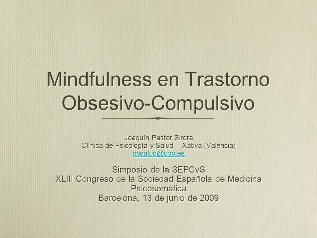 Mindfulness en Trastorno Obsesivo-Compulsivo