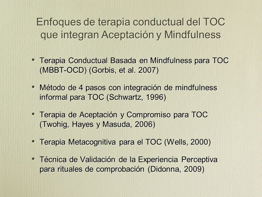 Enfoques de terapia conductual del TOC que integran Aceptación y Mindfulness