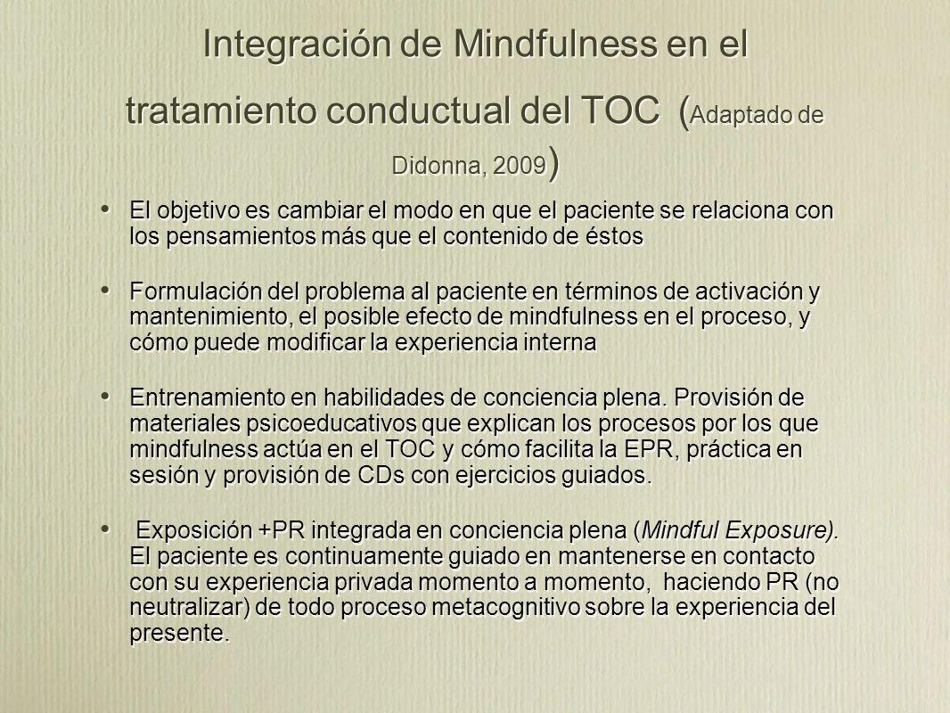 Integración de Mindfulness en el tratamiento conductual del TOC (Adaptado de Didonna, 2009)