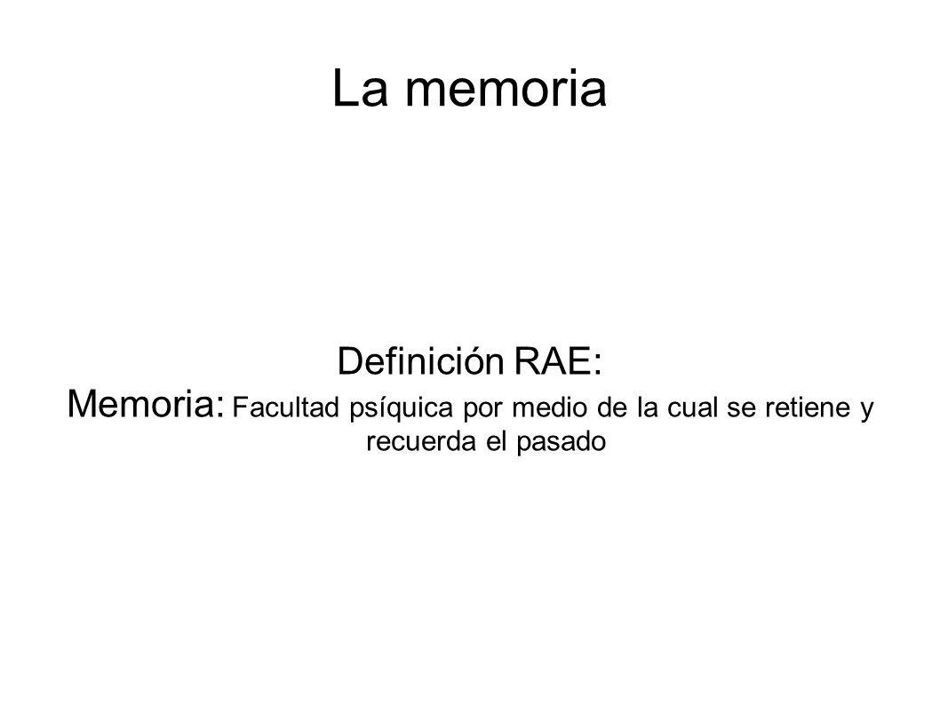 La memoria Definición RAE: