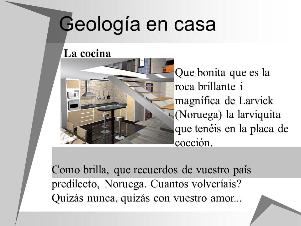 Geología en casa La cocina