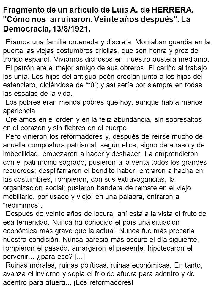 Fragmento de un artículo de Luis A. de HERRERA. Cómo nos arruinaron