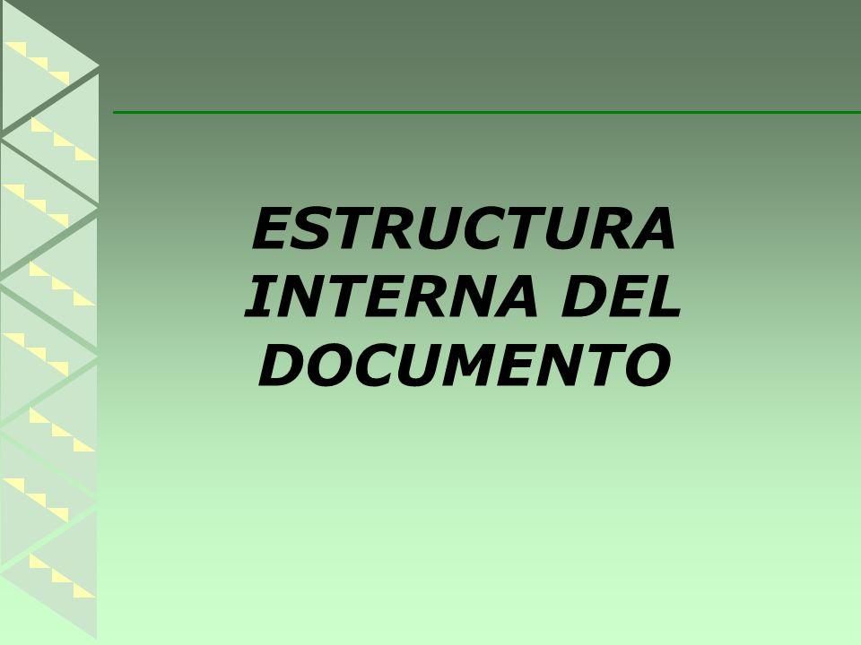 ESTRUCTURA INTERNA DEL DOCUMENTO