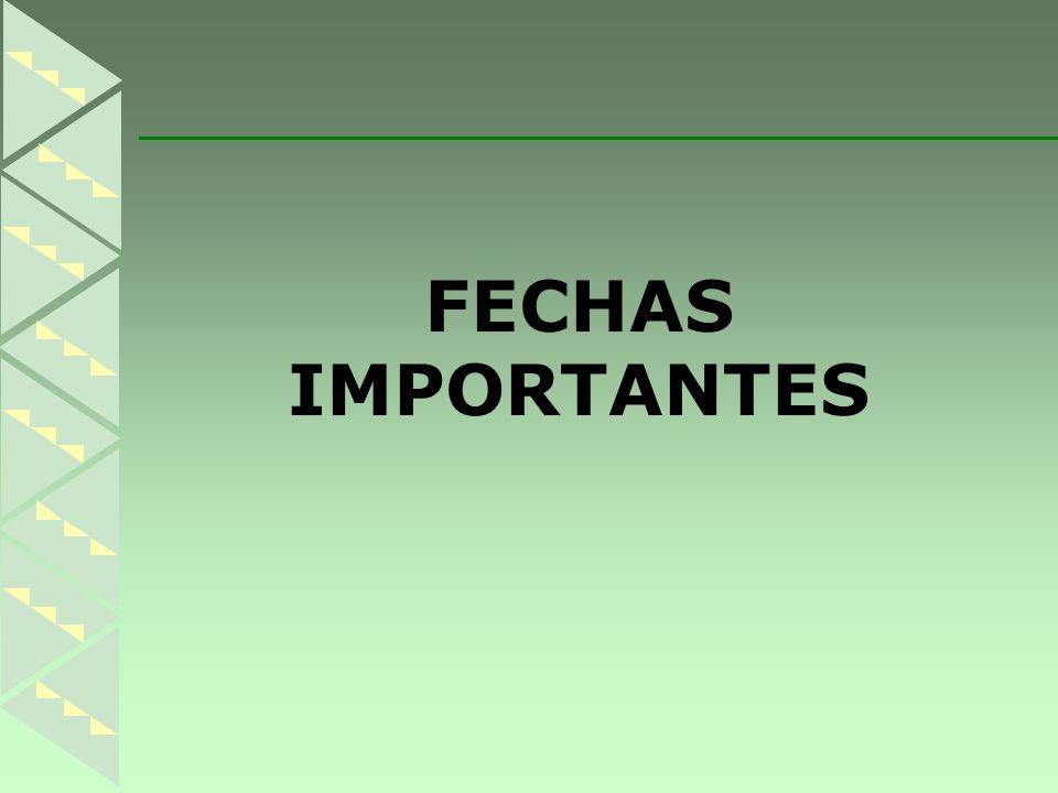 FECHAS IMPORTANTES