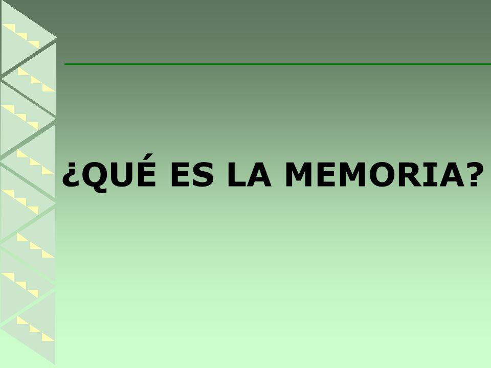 ¿QUÉ ES LA MEMORIA