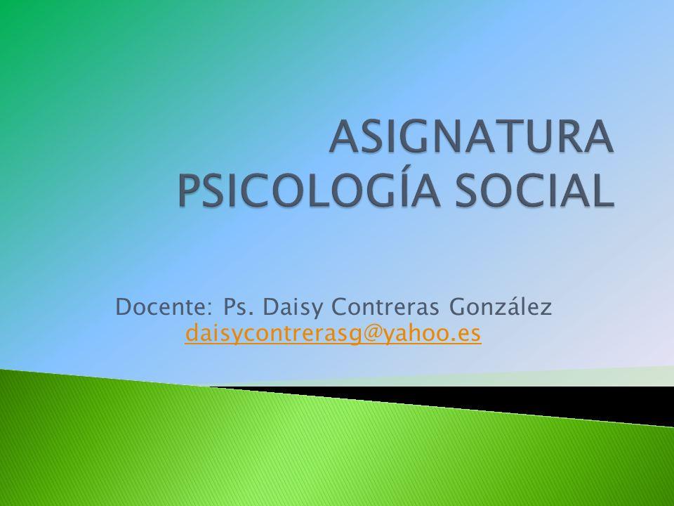 ASIGNATURA PSICOLOGÍA SOCIAL