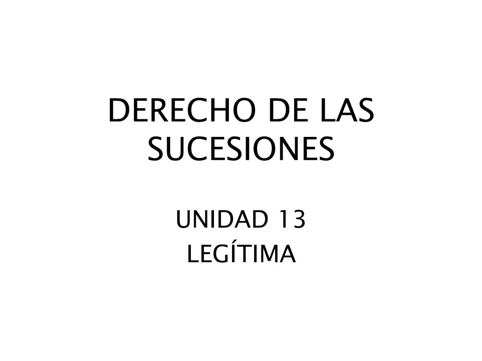 DERECHO DE LAS SUCESIONES