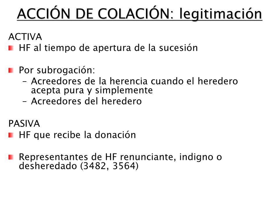 ACCIÓN DE COLACIÓN: legitimación