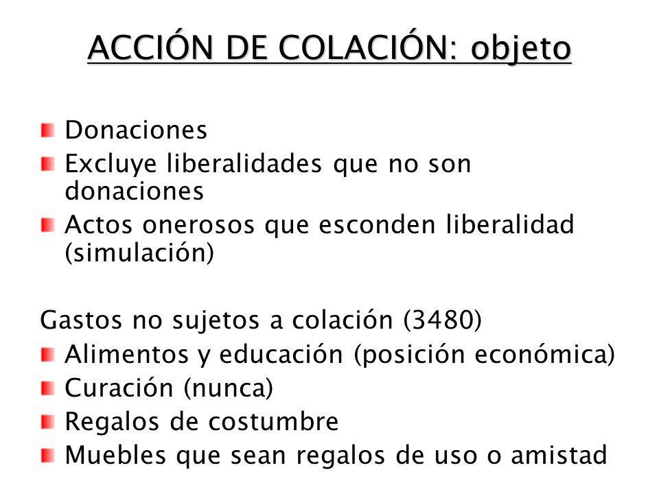 ACCIÓN DE COLACIÓN: objeto
