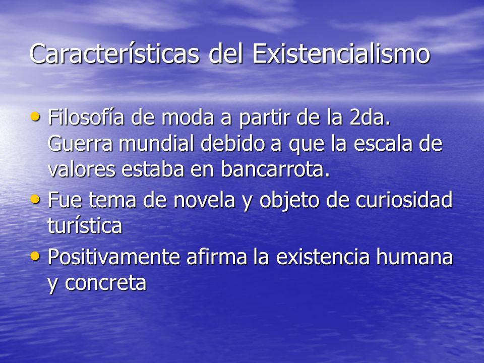 Características del Existencialismo