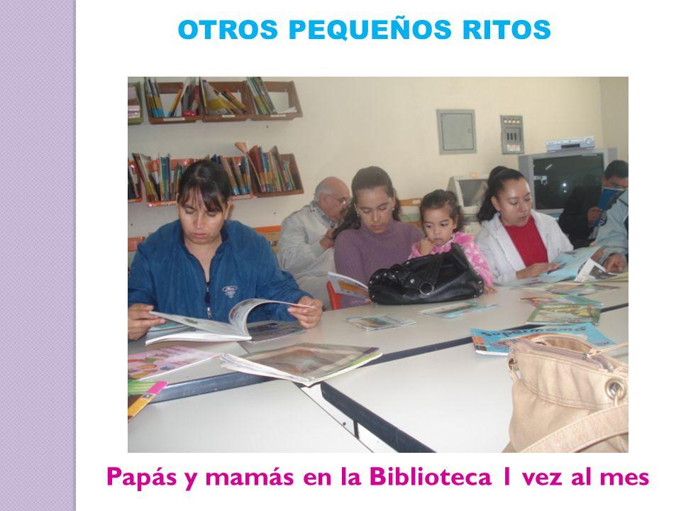 Papás y mamás en la Biblioteca 1 vez al mes