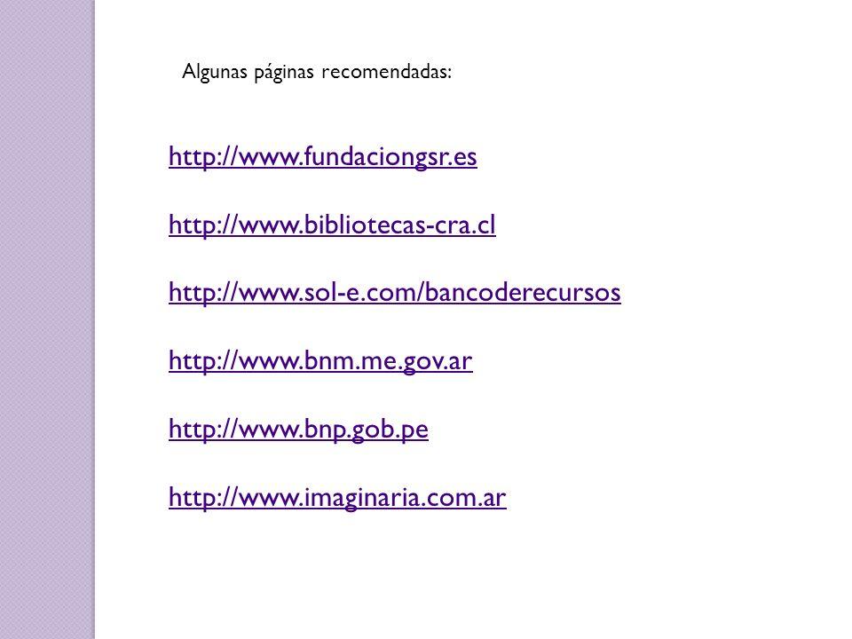 http://www.fundaciongsr.es http://www.bibliotecas-cra.cl