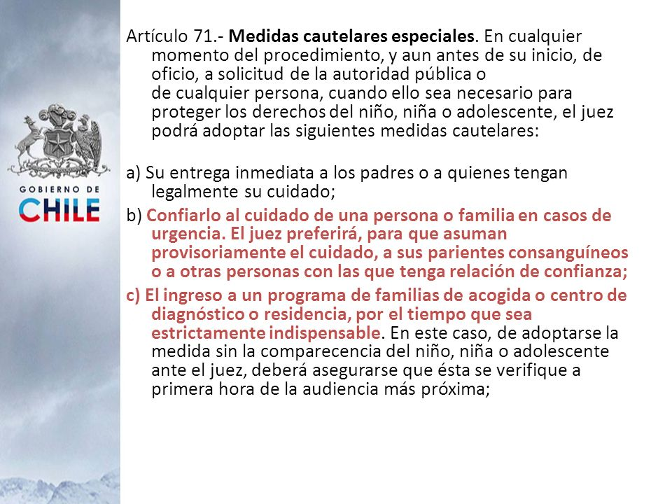 Artículo 71. - Medidas cautelares especiales