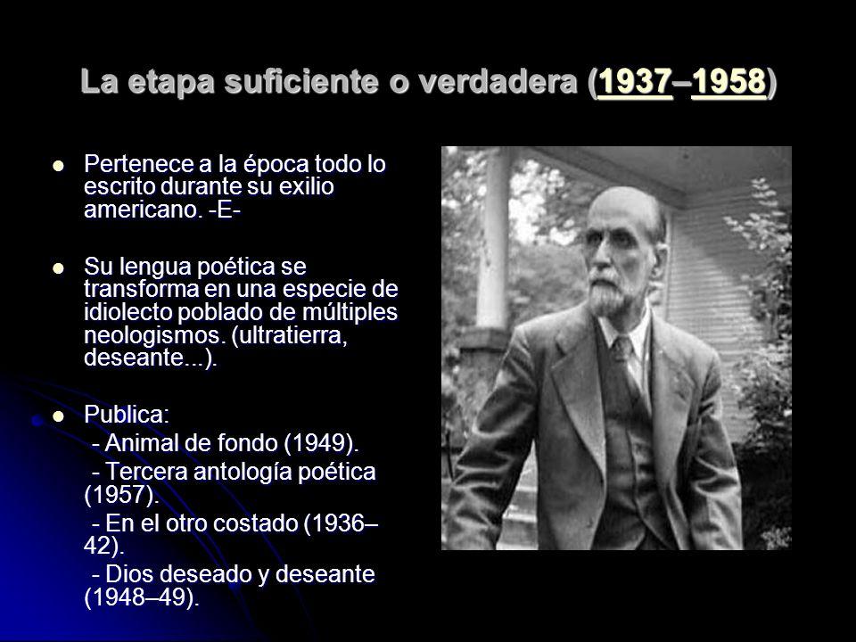 La etapa suficiente o verdadera (1937–1958)