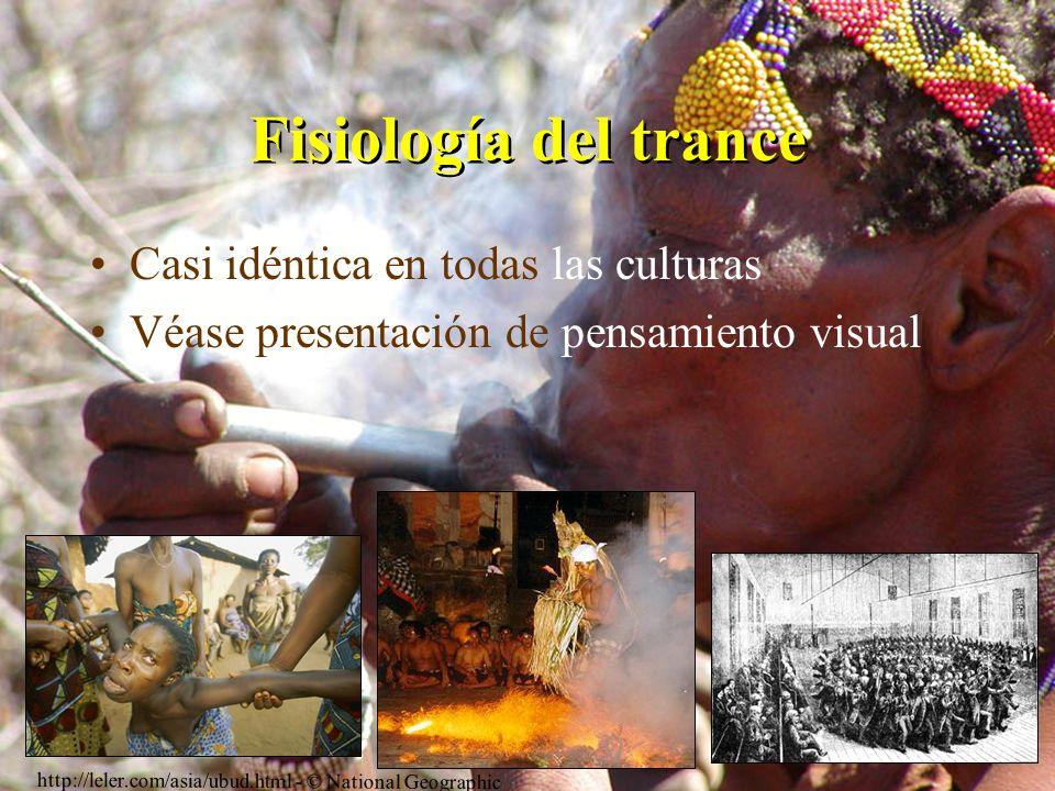 Fisiología del trance Casi idéntica en todas las culturas