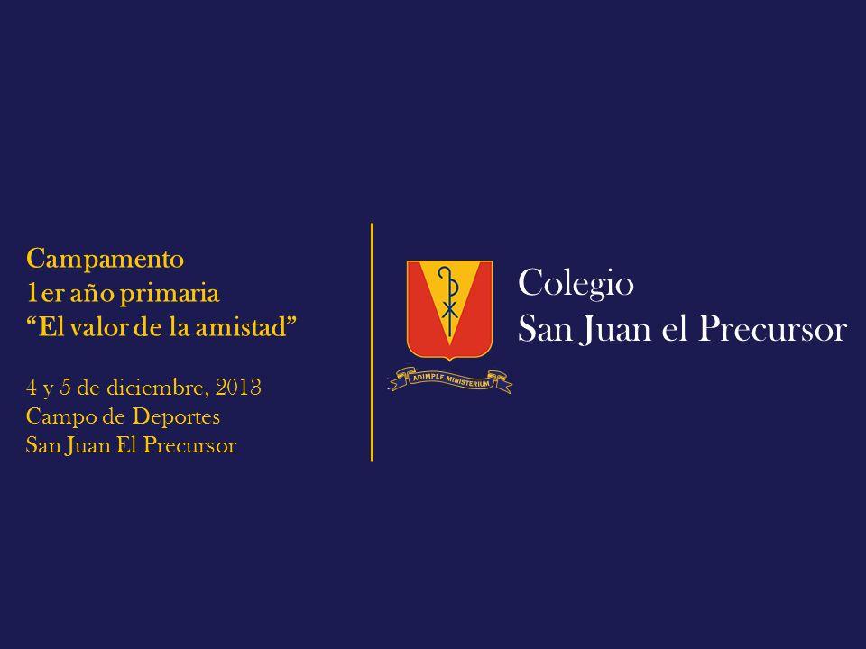 Colegio San Juan el Precursor Campamento 1er año primaria