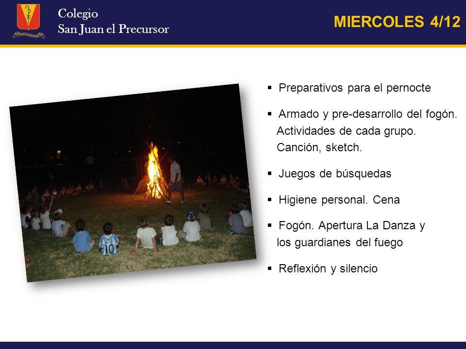 MIERCOLES 4/12 Colegio San Juan el Precursor