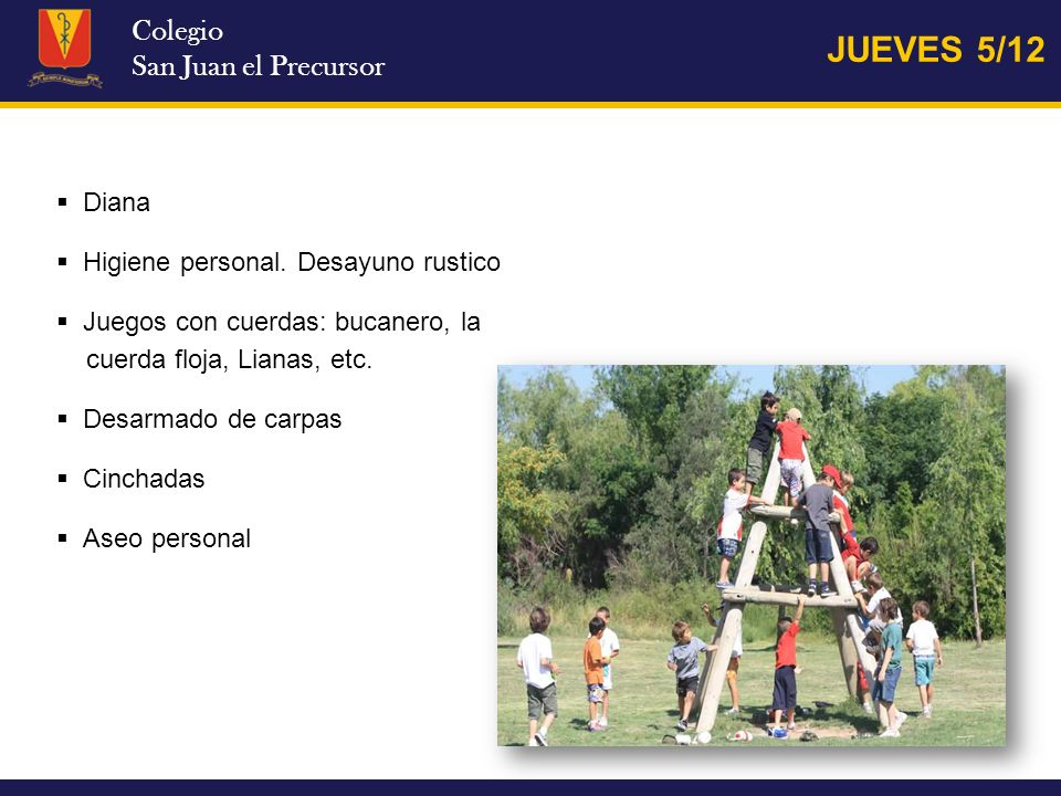 JUEVES 5/12 Colegio San Juan el Precursor Diana
