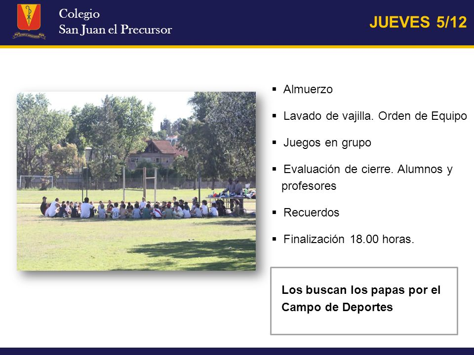 JUEVES 5/12 Colegio San Juan el Precursor Almuerzo