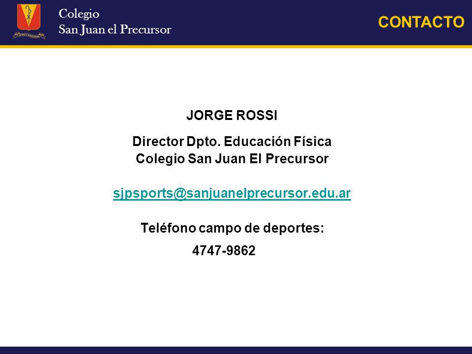 CONTACTO Colegio San Juan el Precursor JORGE ROSSI