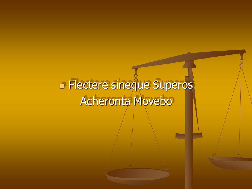 Flectere sineque Superos