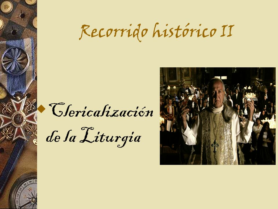 Recorrido histórico II