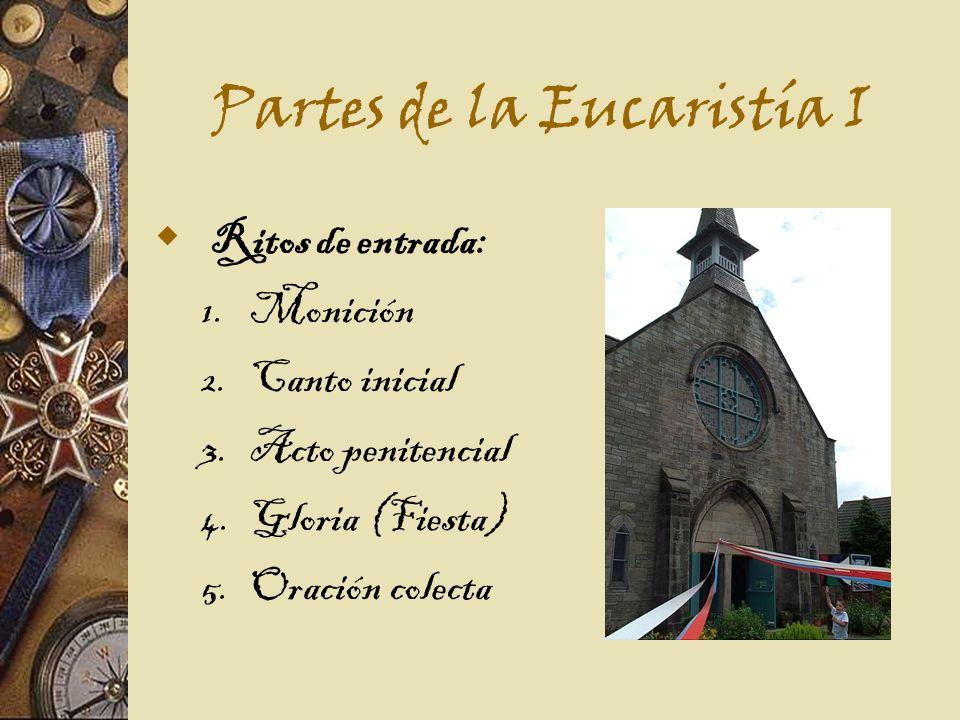 Partes de la Eucaristía I