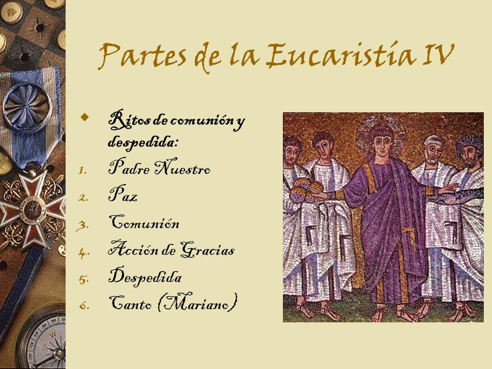 Partes de la Eucaristía IV