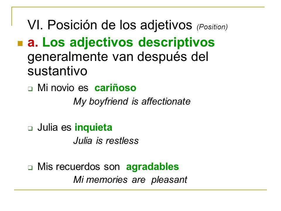 VI. Posición de los adjetivos (Position)