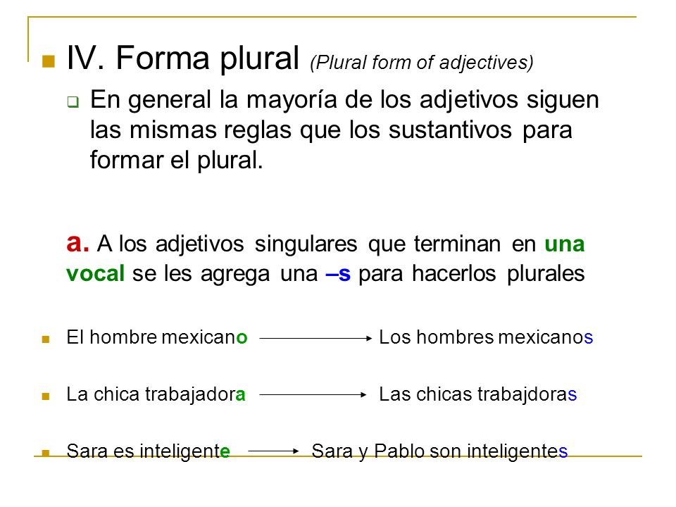 IV. Forma plural (Plural form of adjectives)