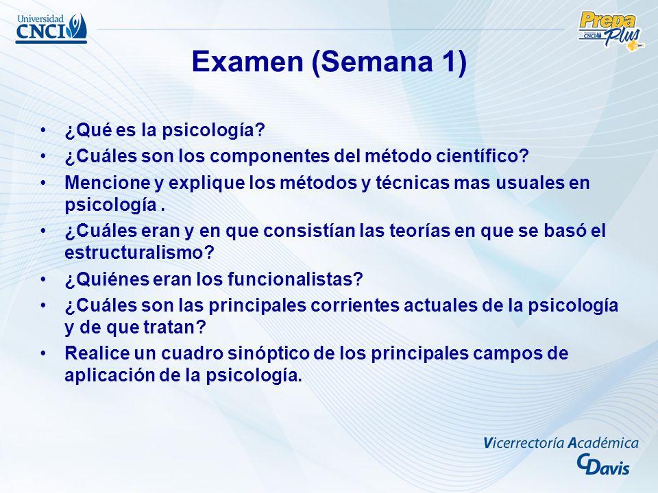 Examen (Semana 1) ¿Qué es la psicología