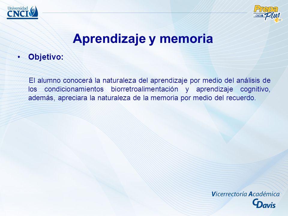 Aprendizaje y memoria Objetivo: