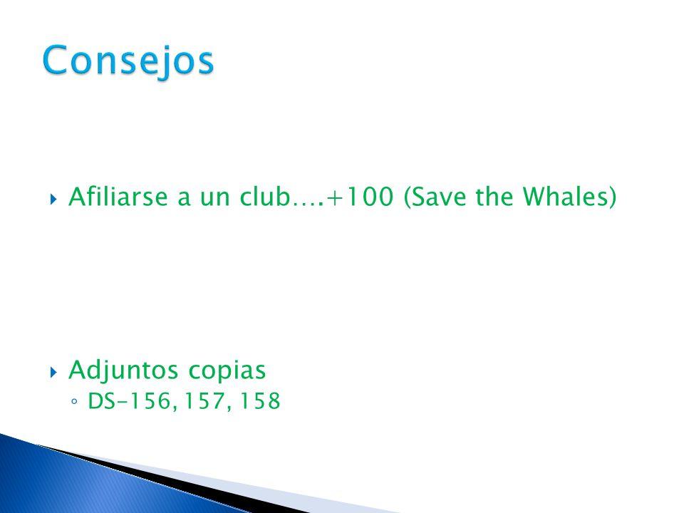Consejos Afiliarse a un club….+100 (Save the Whales) Adjuntos copias