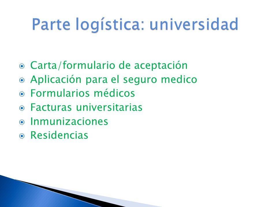 Parte logística: universidad