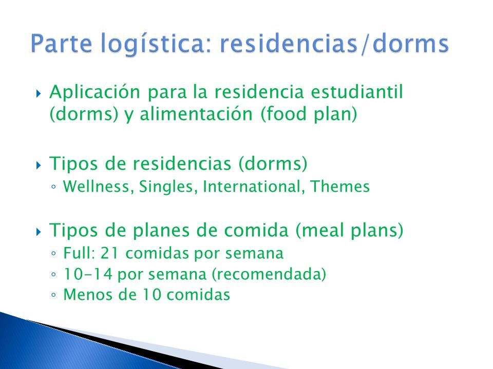 Parte logística: residencias/dorms