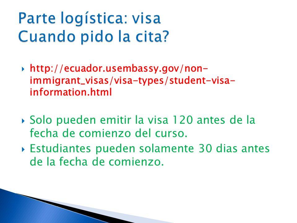 Parte logística: visa Cuando pido la cita