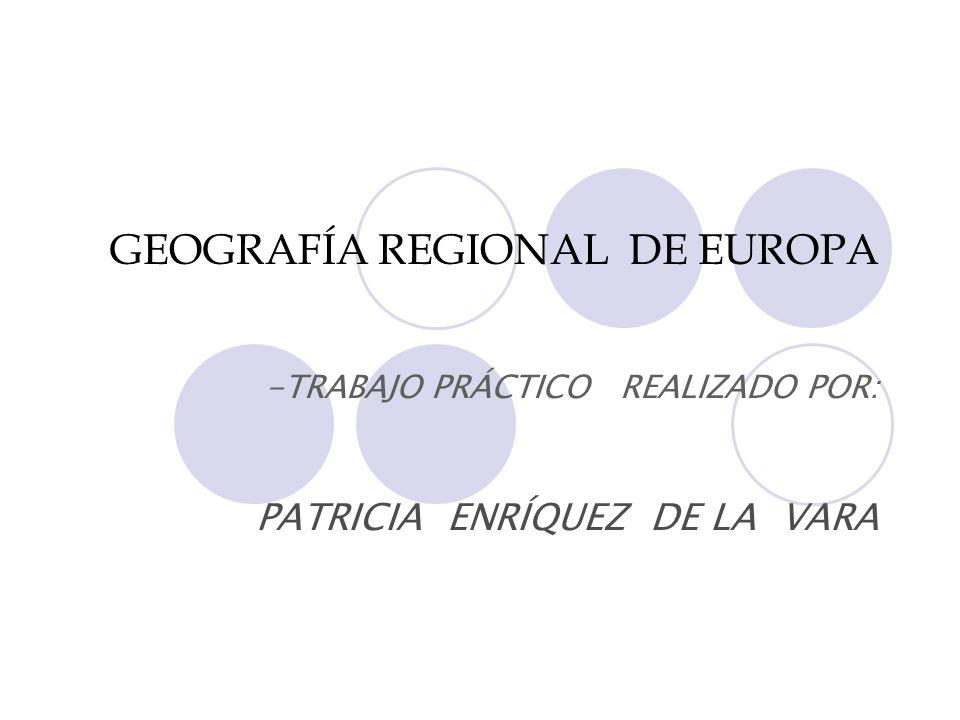 GEOGRAFÍA REGIONAL DE EUROPA