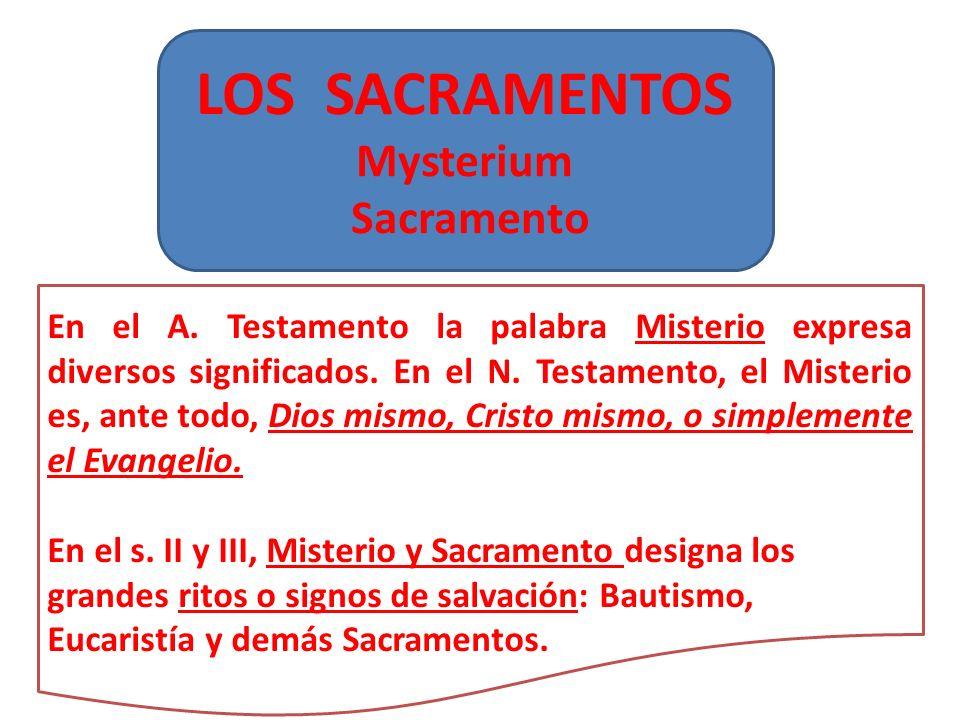 LOS SACRAMENTOS Mysterium Sacramento